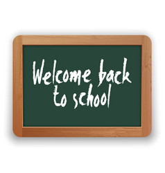 welcome back to school on green blackboard vector image