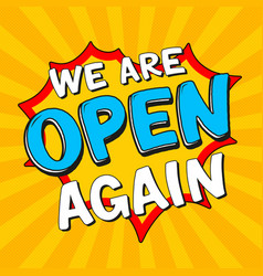 We are open again lettering after lockdown vector