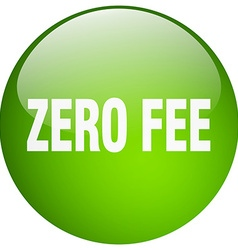 Zero fee green round gel isolated push button vector