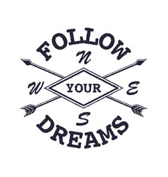 dream inspirational quote follow your dream vector image