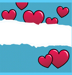 ripped paper with red hearts over halftone vector image