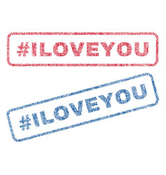 Hashtag iloveyou textile stamps vector