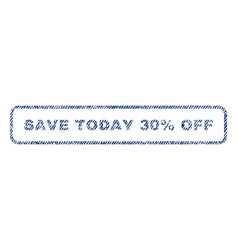 Save today 30 percent off textile stamp vector
