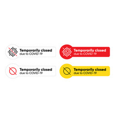 Temporarily closed due to covid-19 sign vector
