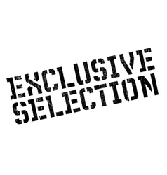 Exclusive selection stamp vector image