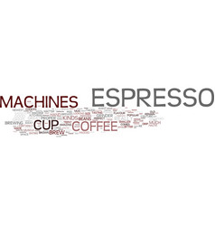 Espresso machines overview text background word vector