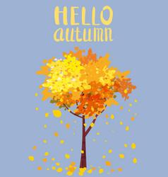 hello autumn lettering autumn tree with sending vector image