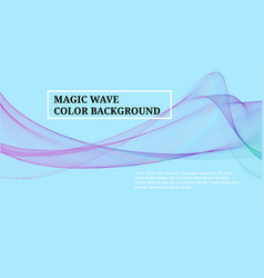 magic wave color background abstract background vector image