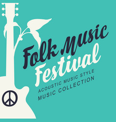 poster for folk music festival with guitar vector image