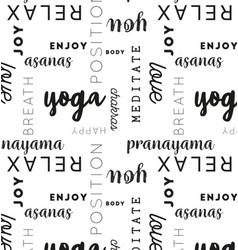 seamless type pattern yoga black vector image