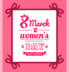 8 march womens day with bows vector image
