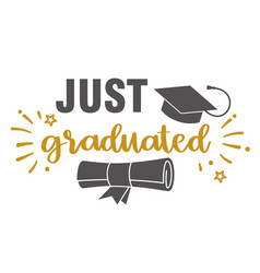 just graduated graduation congratulations at vector image
