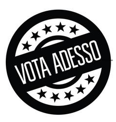 Vote now stamp in italian vector