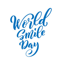 world smile day template for poster with hand vector image