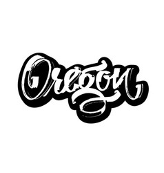 Oregon sticker modern calligraphy hand lettering vector