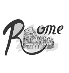 coliseum sketch hand drawn lettering rome vector image vector image