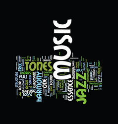 Essence of jazz music text background word cloud vector