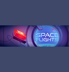 Space flights cartoon banner spaceship cabin vector