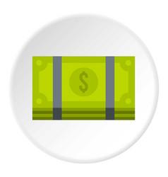 Bundle of money icon circle vector