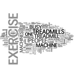 why choose treadmills over other exercise vector image