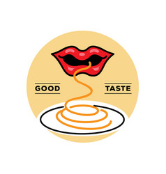 good taste spaghetti logo with mouth vector image vector image