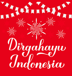 Dirgahayu indonesia calligraphy lettering long vector
