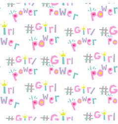 Girl power hashtags seamless pattern vector