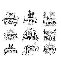 set of handwritten inspirational summer phrases vector image