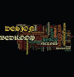 essential factors of a good bedroom design text vector image vector image