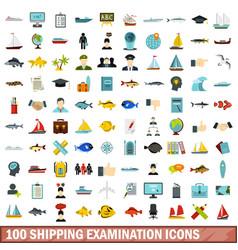 100 shipping examination icons set flat style vector image