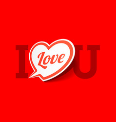 I love you valentines day greeting card vector