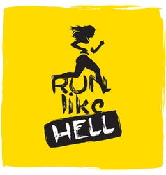Run like hell running woman vector image
