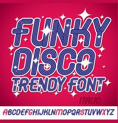 Set bright italic upper case funky english vector