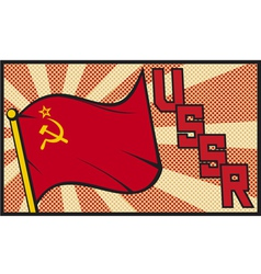 Ussr flag in pop art style vector