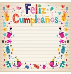Feliz Cumpleanos - Happy Birthday in Spanish vector image vector image