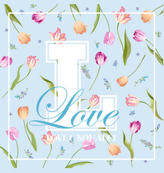 Love romantic floral design for prints fabric vector