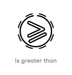 Outline is greater than icon isolated black vector