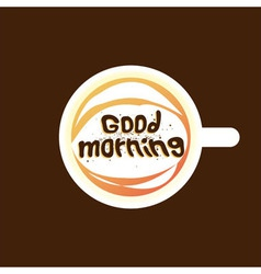 Good morning coffee dark vector