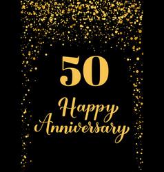 happy 50th anniversary handwritten celebration vector image