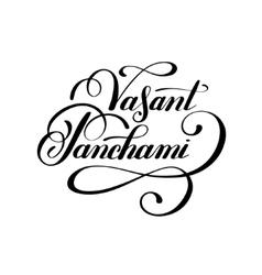 Vasant Panchami handwritten ink lettering vector