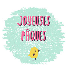 French easter greeting card joyeuses paques vector