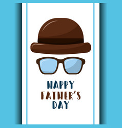 Happy fathers day retro hat and glasses poster vector