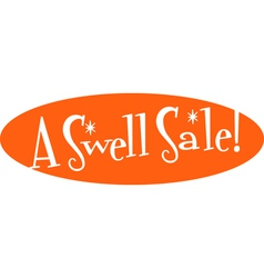 Swell sale retro sign vector image vector image