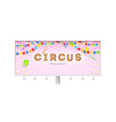 billboard with invitation in circus retro font vector image
