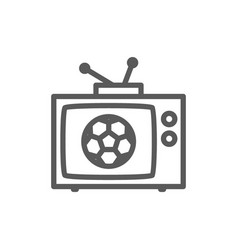 Broadcast match on tv soccer line icon vector