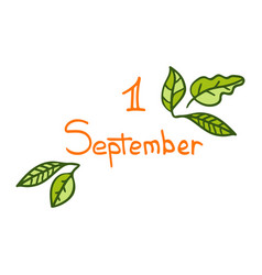 hand-drawn cute lettering for 1 september vector image