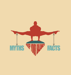 myths and facts balance concept of the scales vector image