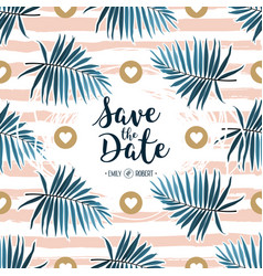 Tropical wedding invitation green palm fronds on vector