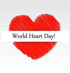 World Heart Day graphic with a scribbled red heart vector image vector image