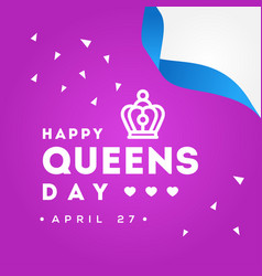 Happy queens day design for celebrate moment vector